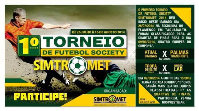 1º. Torneio de Futebol Society - SIMTROMET 2014